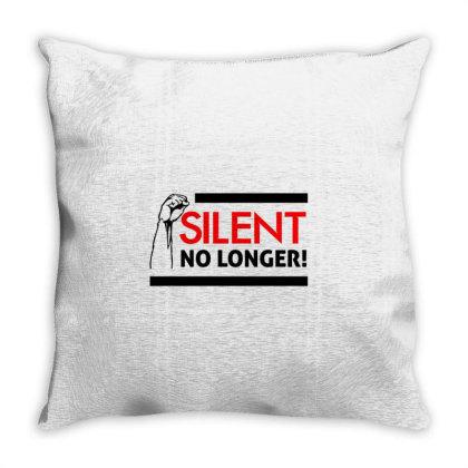 Silent No Longer! Throw Pillow Designed By Qudkin