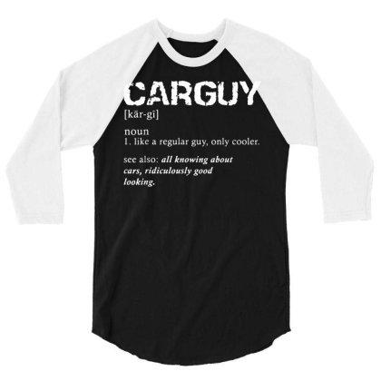 Funny Car Guy T Shirt Car Guy Definition Gear Head Tee 3/4 Sleeve Shirt Designed By G3ry