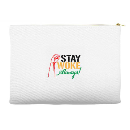 Stay Woke Always! Accessory Pouches Designed By Qudkin