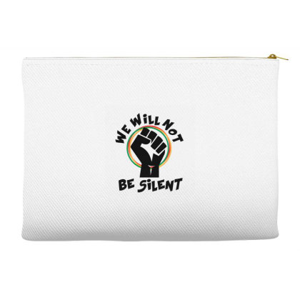 We Will Not Be Silent Accessory Pouches Designed By Qudkin