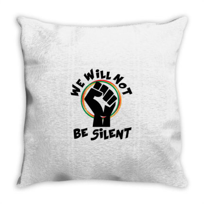 We Will Not Be Silent Throw Pillow Designed By Qudkin