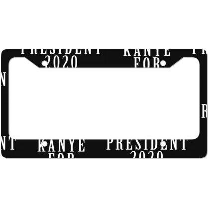 Kanyee For President 2020 White Design License Plate Frame Designed By Otak Atik