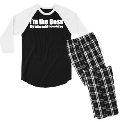 Funny I'm The Boss My Wife Said I Could Be   T Shirt Black   Medium (m Men's 3/4 Sleeve Pajama Set Designed By G3ry