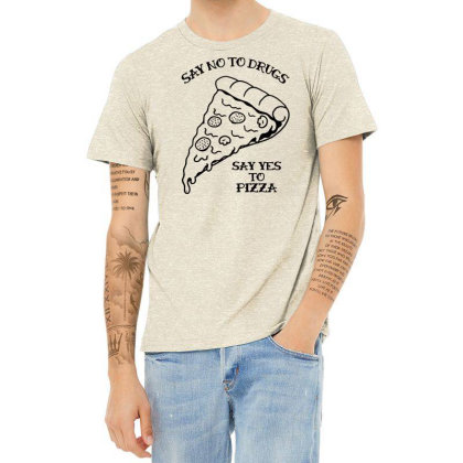 Funny Say No To Drugs, Say Yes To Pizza Ringer T Shirt Heather T-shirt Designed By G3ry