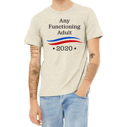 Any Functioning Adult 2020   For Light Heather T-shirt Designed By Beach Boy