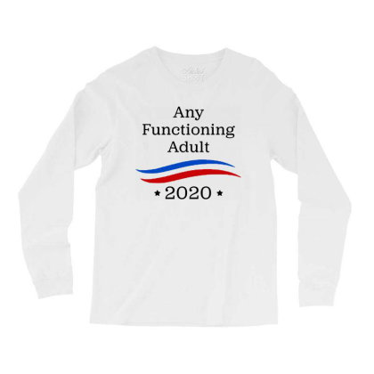 Any Functioning Adult 2020   For Light Long Sleeve Shirts Designed By Beach Boy