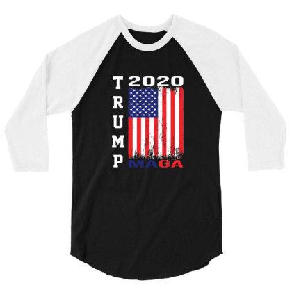 President Trump 2020 Maga American Flag 3/4 Sleeve Shirt Designed By Min'snd