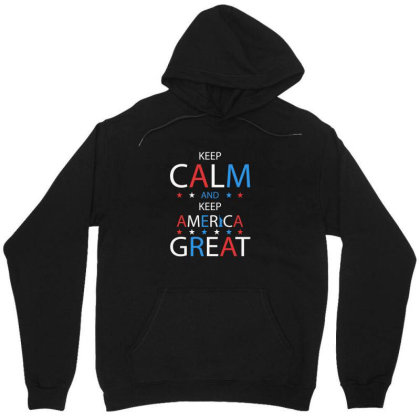 Keep Calm And Keep America Great - Pre Trump 2020 Unisex Hoodie Designed By Min'snd