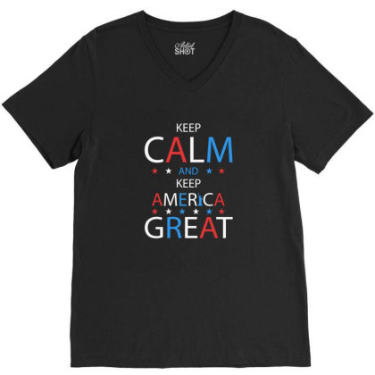 Keep Calm And Keep America Great - Pre Trump 2020 V-neck Tee Designed By Min'snd
