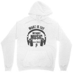 music is life Unisex Hoodie | Artistshot