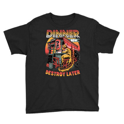 Dinner Now Destroy Later Youth Tee Designed By Glitchygorilla