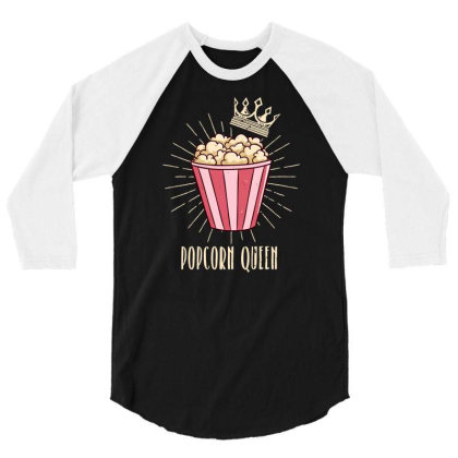 Popcorn Queen | Cinema Movie Lover 3/4 Sleeve Shirt Designed By John Phillips