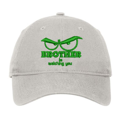 Brother Is Watching You Embroidered Hat Adjustable Cap Designed By Madhatter