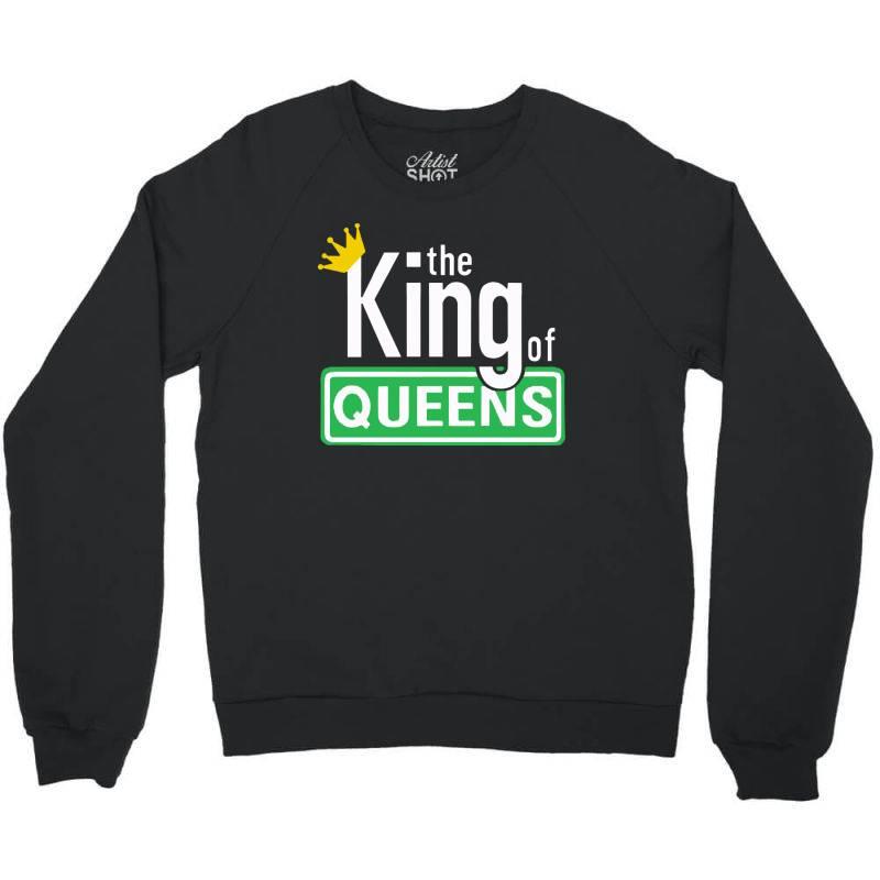 King Of Queens Crewneck Sweatshirt | Artistshot