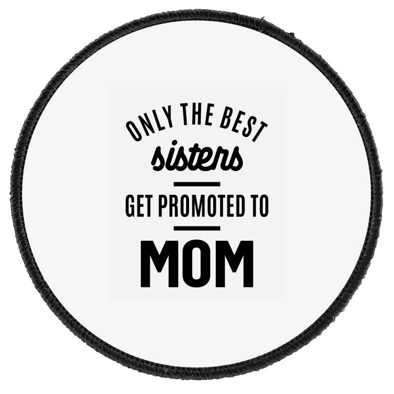 Womens Promoted To Mom - Mother's Day Gifts Round Patch | Artistshot