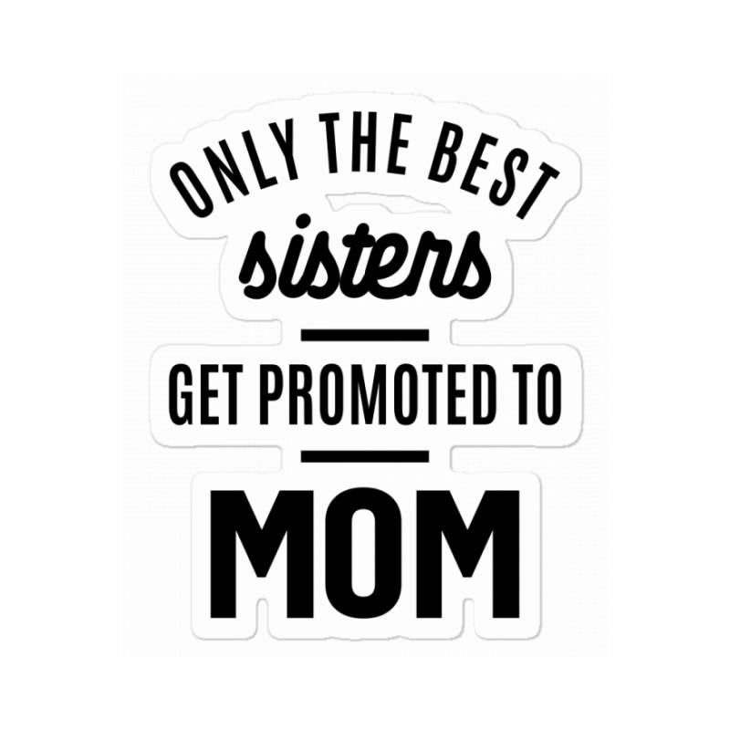 Womens Promoted To Mom - Mother's Day Gifts Sticker | Artistshot
