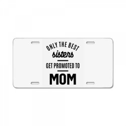 Womens Promoted To Mom - Mother's Day Gifts License Plate | Artistshot