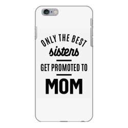 Womens Promoted To Mom - Mother's Day Gifts iPhone 6 Plus/6s Plus Case | Artistshot