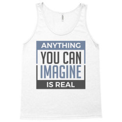 imagine real reality Tank Top | Artistshot