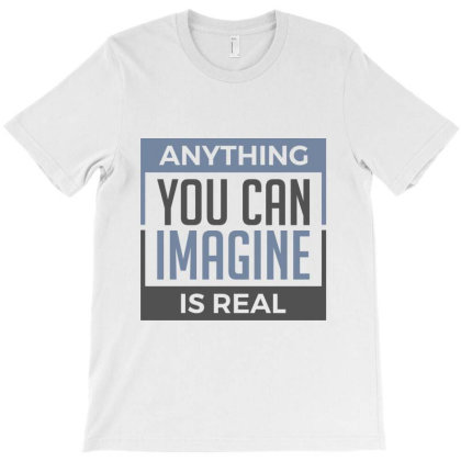 Imagine Real Reality T-shirt Designed By Designisfun