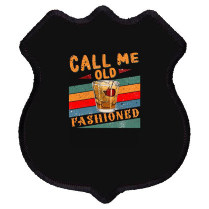 Call Me Old Fashioned Shield Patch Designed By Badaudesign