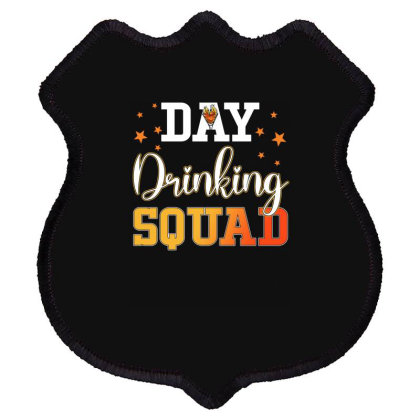 Day Drinking Squad Shield Patch Designed By Badaudesign