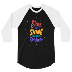stars cant shine without darkness 3/4 Sleeve Shirt | Artistshot