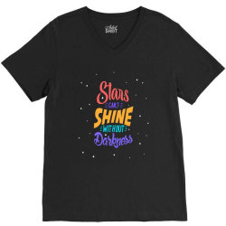 stars cant shine without darkness V-Neck Tee | Artistshot