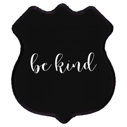 Be Kind Shield Patch Designed By Word Power