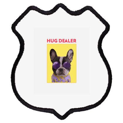 Hug Dealer Shield Patch Designed By Sb T-shirts