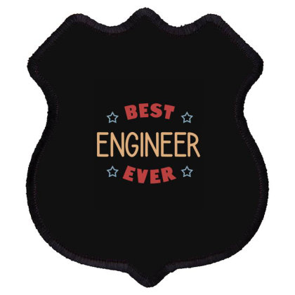 Best Engineer Ever Shield Patch Designed By Cypryanus