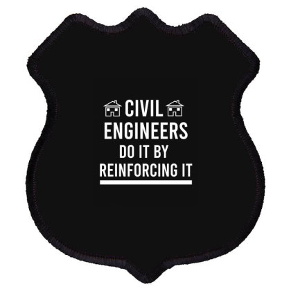Civil Engineers Do It By Reinforcing It Shield Patch Designed By Cypryanus