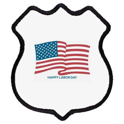 Happy Labor Day Shield Patch Designed By Estore