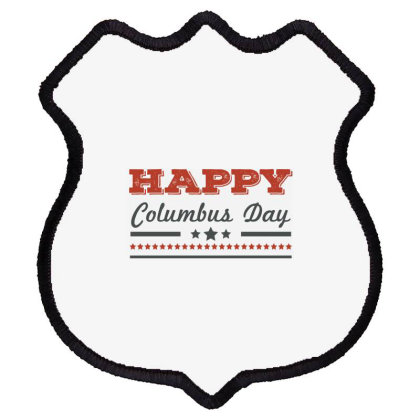 Happy Columbus Day Shield Patch Designed By Estore