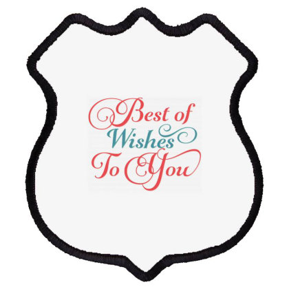 Best Of Wishes To You Shield Patch Designed By Estore