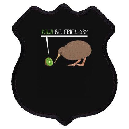 Kiwi Be Friends Shield Patch Designed By Badaudesign