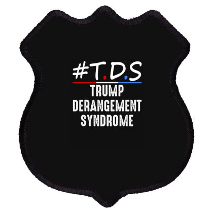 Trump Derangement Syndrome Shield Patch Designed By Faical