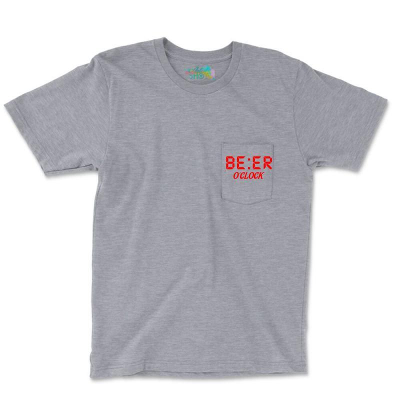 Beer O'clock Pocket T-shirt | Artistshot
