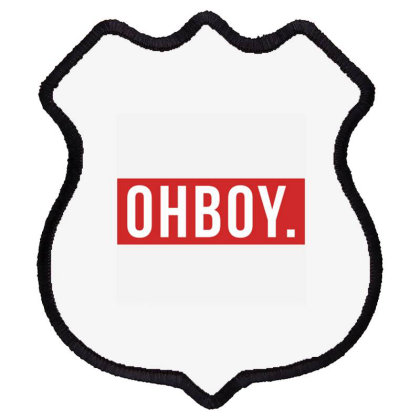 Oh Boy Shield Patch Designed By Cuser3914