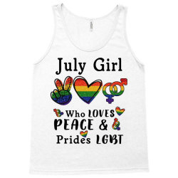 july girl who loves peace and prides lgbt Tank Top   Artistshot