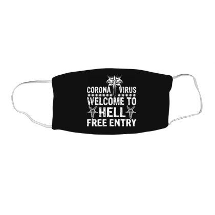 Welcome To Hell Free Entry Face Mask Rectangle Designed By Estore