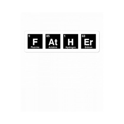 Father Periodic Table Sticker Designed By Wd650