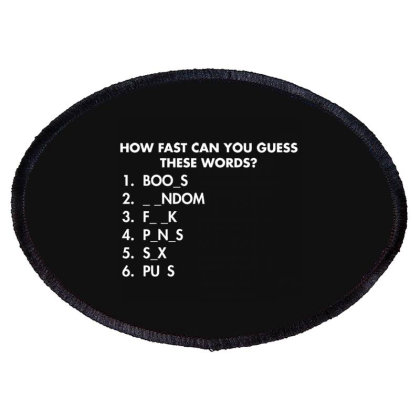 How Fast Can You Guess These Words Oval Patch Designed By Nur4