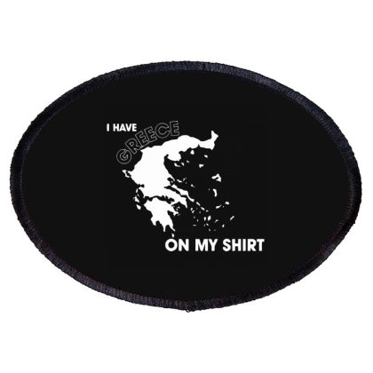 I Have Greece On My Oval Patch Designed By Nur4