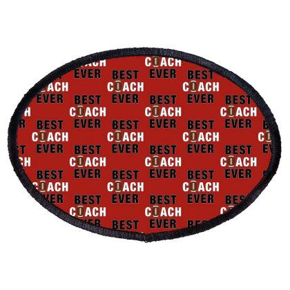 Best Coach Ever Oval Patch Designed By Sengul