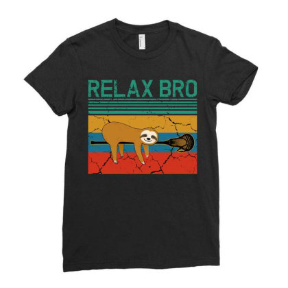 Lacrosse Relax Bro Ladies Fitted T-shirt Designed By Badaudesign