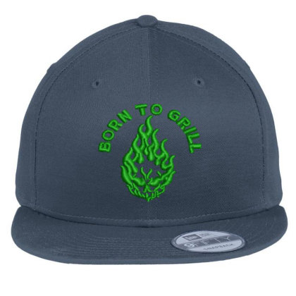 Born To Grill Embroidered Hat Flat Bill Snapback Cap Designed By Madhatter