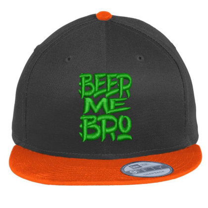 Beer Me Bro Embroidered Hat Flat Bill Snapback Cap Designed By Madhatter