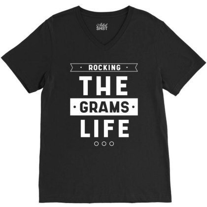 Cute Mother's Day Gift Grandmothers Rocking The Grams Life V-neck Tee Designed By Diogo Calheiros