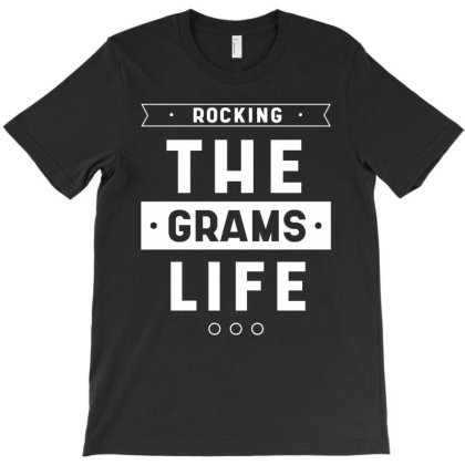 Cute Mother's Day Gift Grandmothers Rocking The Grams Life T-shirt Designed By Diogo Calheiros